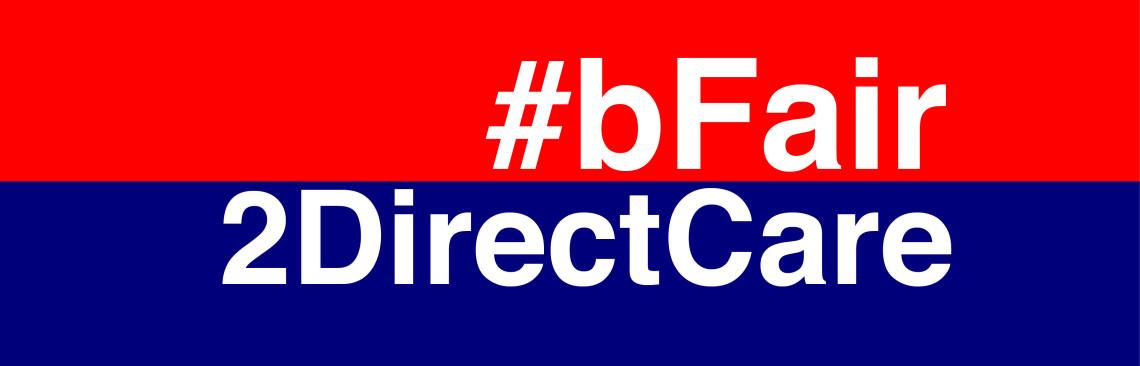#bFair2DirectCare